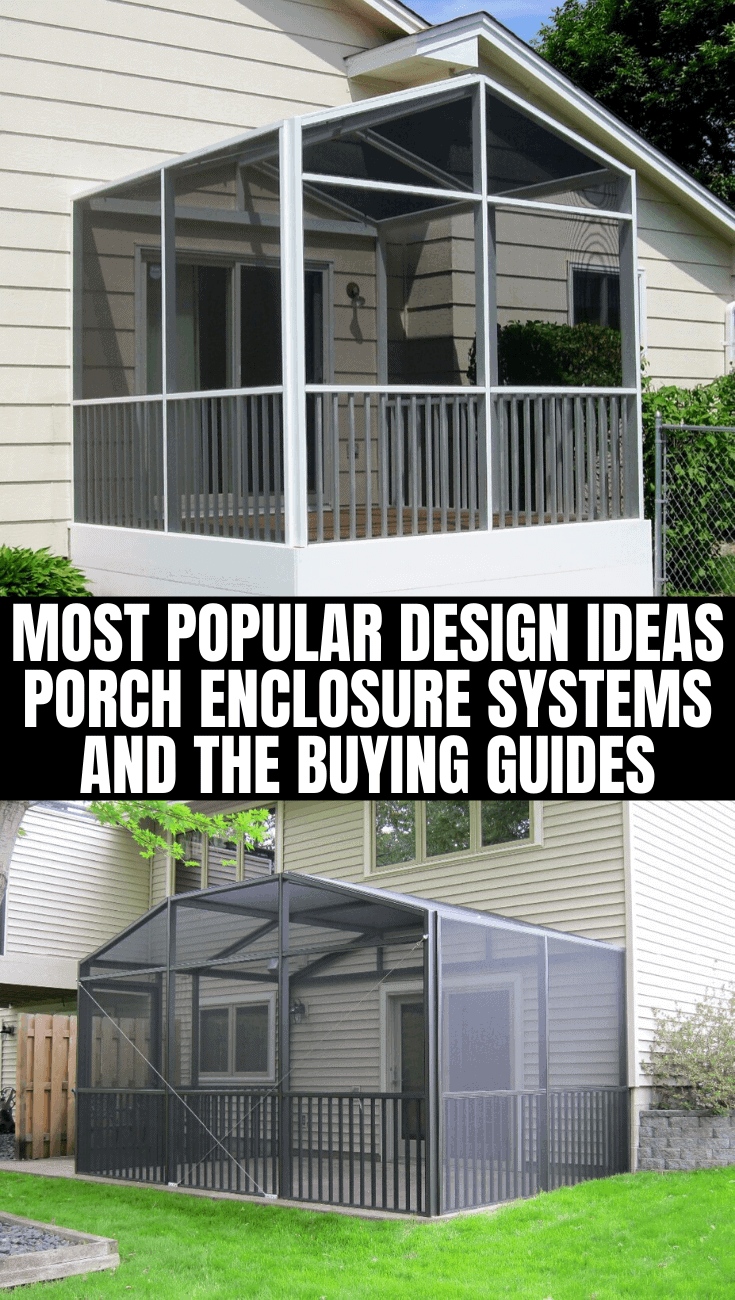 MOST POPULAR DESIGN IDEAS PORCH ENCLOSURE SYSTEMS AND THE BUYING GUIDES