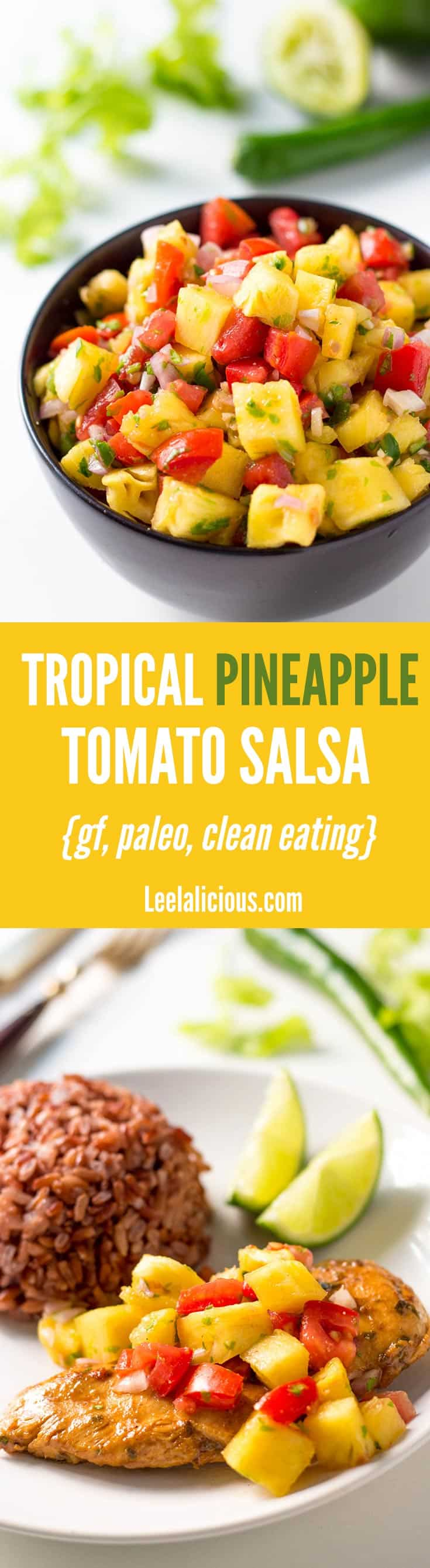 This Tropical Pineapple Tomato Salsa makes a flavorful appetizer with tortilla chips or a delicious topping for tacos or grilled chicken. This clean eating recipe is vegan, gluten free and paleo friendly.