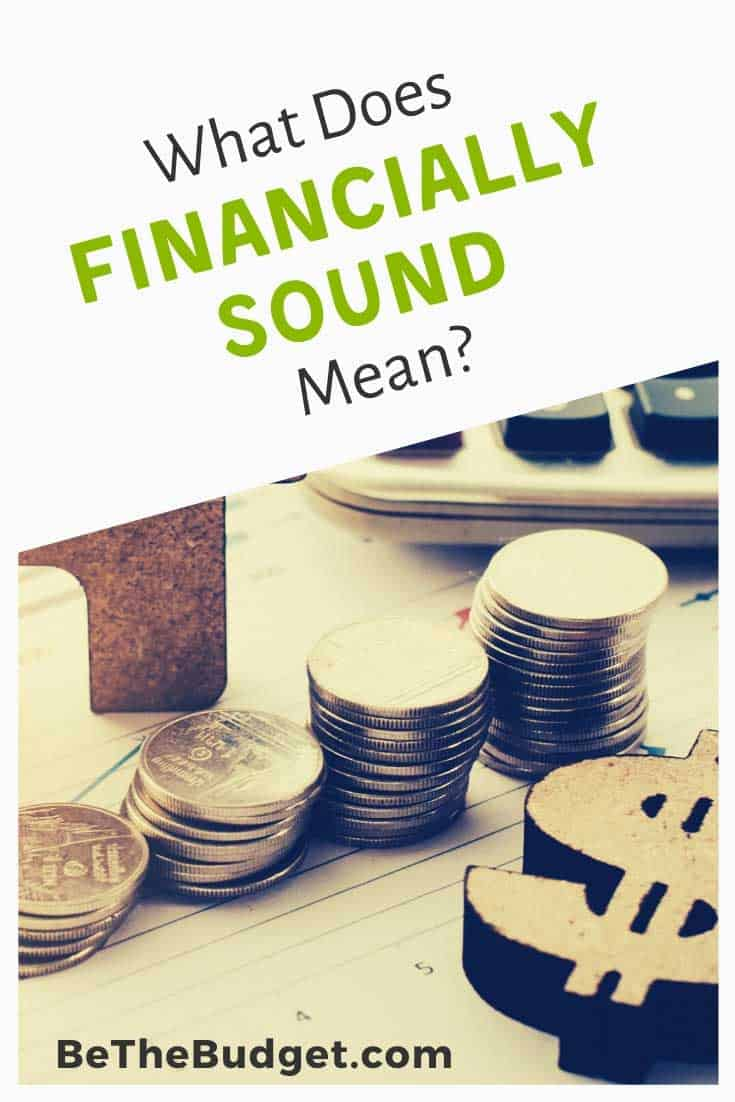 What does financially sound mean? Here's what you need to know | Be The Budget