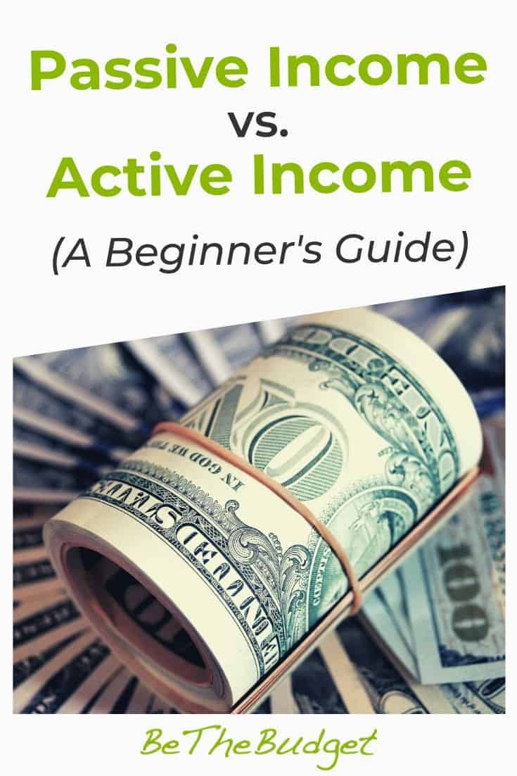 Passive Income vs active income (A Beginner's Guide) | Be The Budget