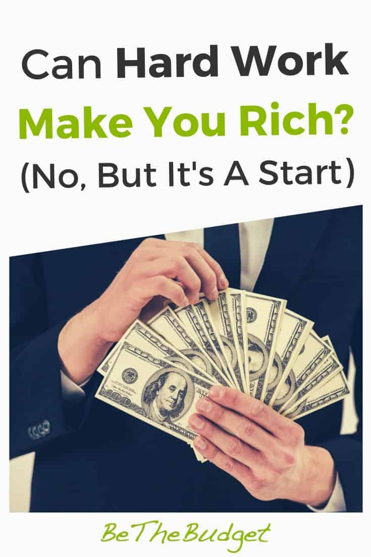Can hard work make you rich? (No, But It's A Good Start) | Be The Budget