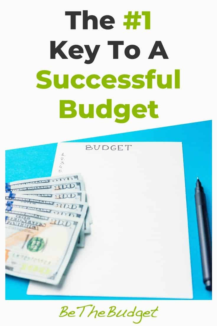The #1 Key To A Successful Budget | Be The Budget