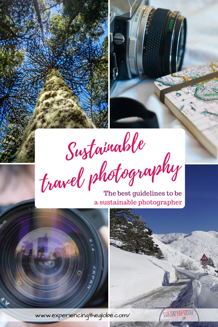 Sustainable travel photography should be truly important for a responsible traveler. Do you want to know how to be a more sustainable travel photographer? Here are the best guidelines! – Experiencing the Globe #SustainableTravelPhotography #SustainableTravelPhotographer #EcoFriendlyPhotography
