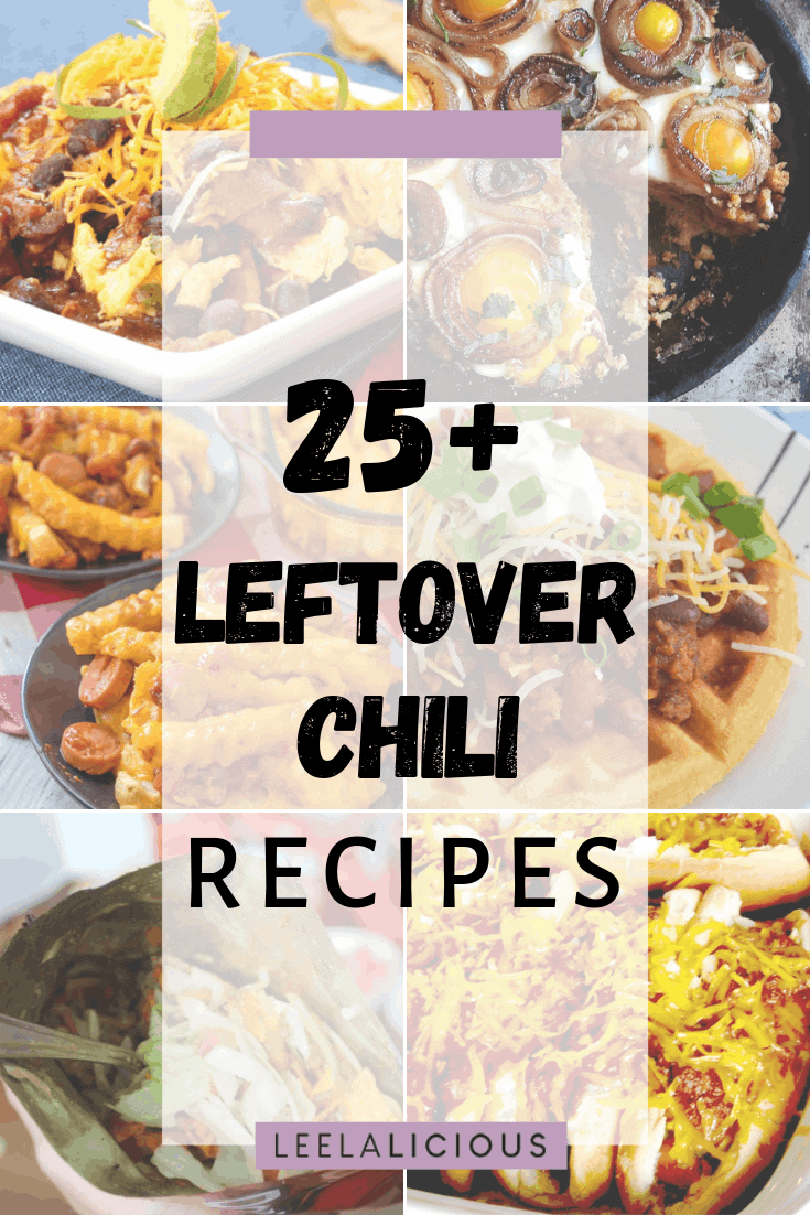 Collage of Leftover chili recipes