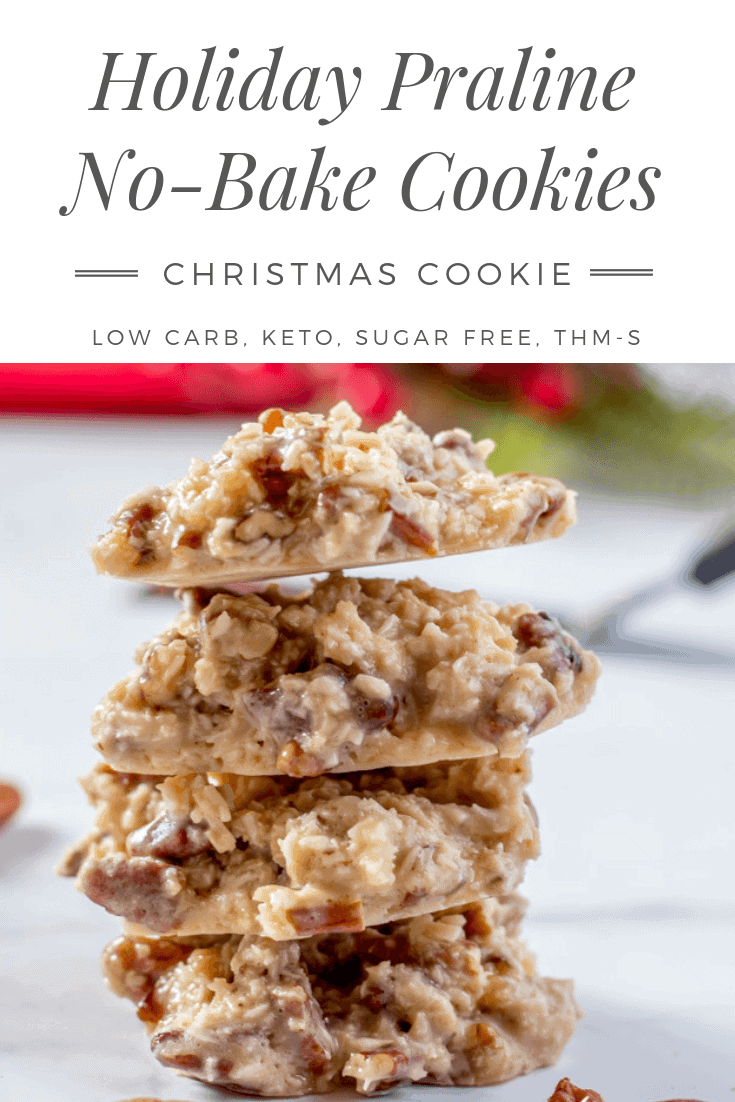 A handful of ingredients, and 15 minutes is all it takes to make these low carb Holiday Praline No-Bake Cookies. These sugar free cookies are great for keto Christmas Cookie trays! Filled with coconut, pecans, and a low carb sweetened condensed milk, these keto Christmas cookies are perfect! #ketocookie #sugarfree #lowcarbcookie #thmcookie #christmascookie #healthychristmascookie #keto #lowcarb #pralines #holidaypralines #nobakecookie