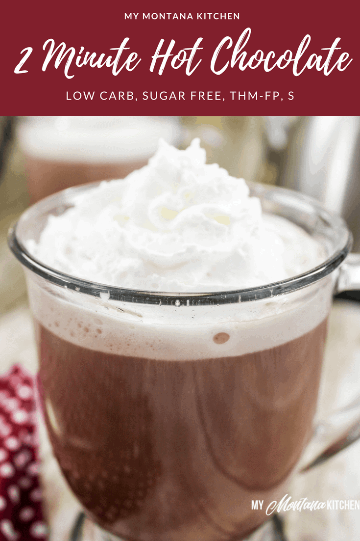 2 Minute Hot Chocolate (THM-FP, Low Carb, Sugar Free) #trimhealthymama #thm #hotcocoa #hotchocolate #sugarfree #lowcarb #fp #thmfp #fuelpull #thmdrink