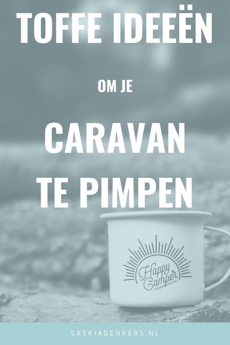 PIN Toffe ideeën om je caravan te pimpen