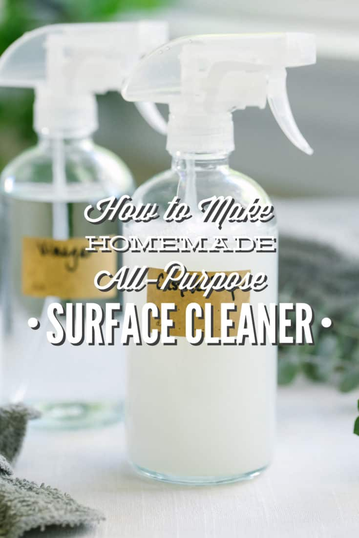 How to Make Homemade All-Purpose Surface Cleaner