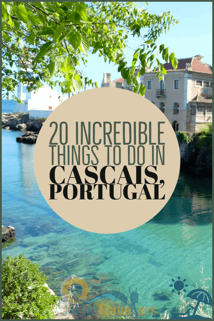 20 Incredible things to do in Cascais Portugal