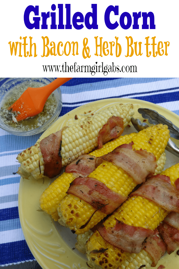 Grilled Corn on the Cob with Bacon and Herb Butter from How Does Your Garden Grow? ~ www.thefarmgirlgabs.com