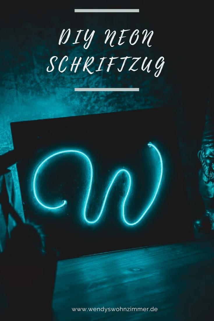 DIY Schild mit Neon Schriftzug - Tutorial