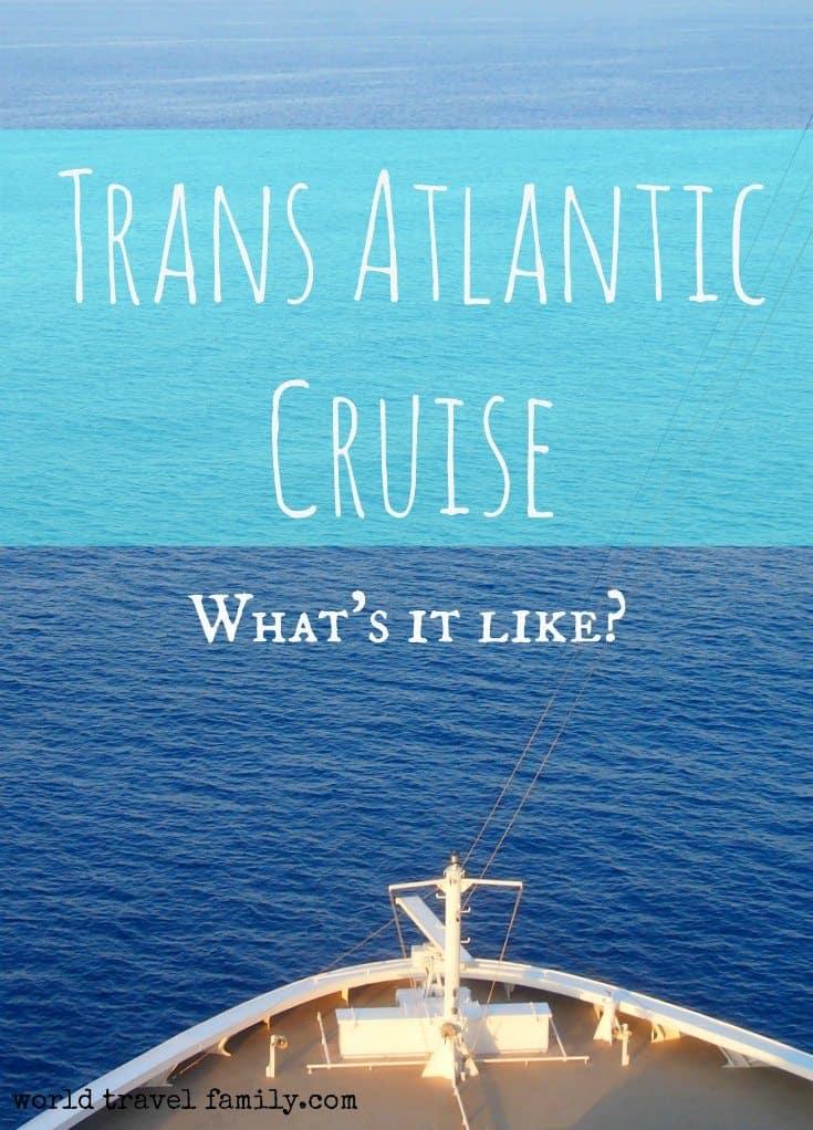 trans atlantic cruise