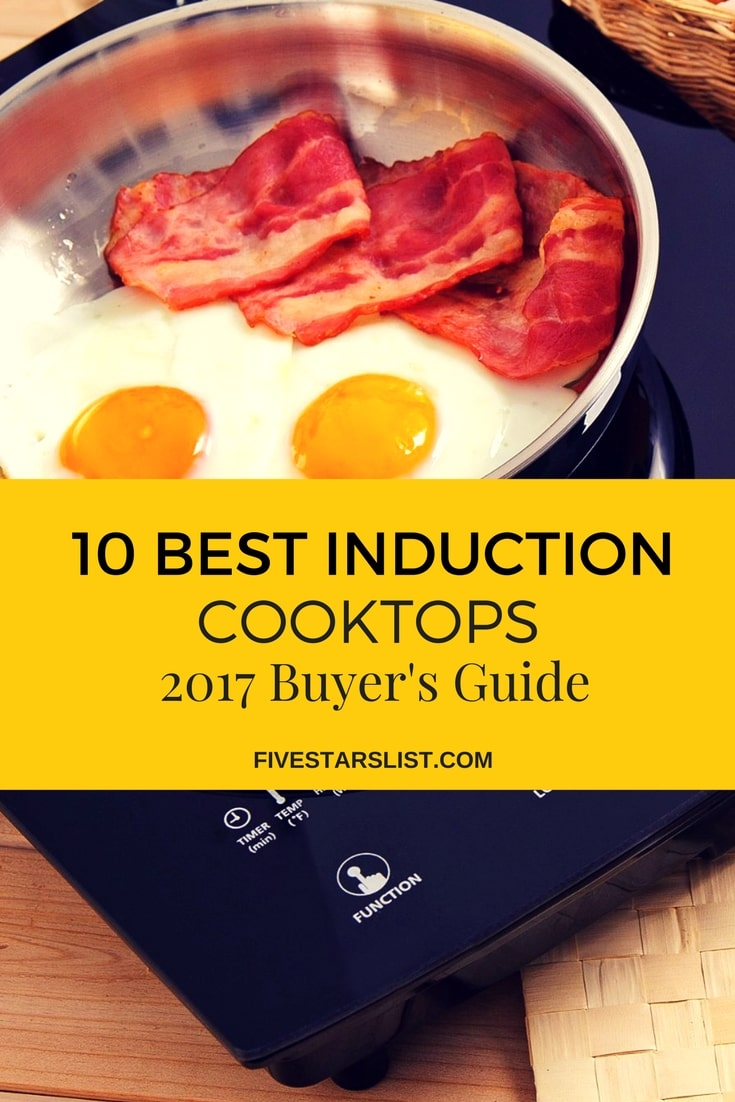 Best Induction Cooktops: 2017 - Buyer's Guide