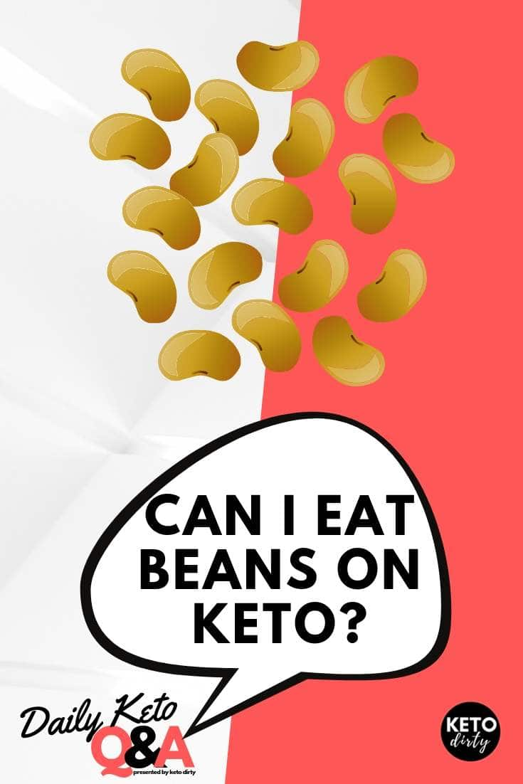 can i eat beans on keto