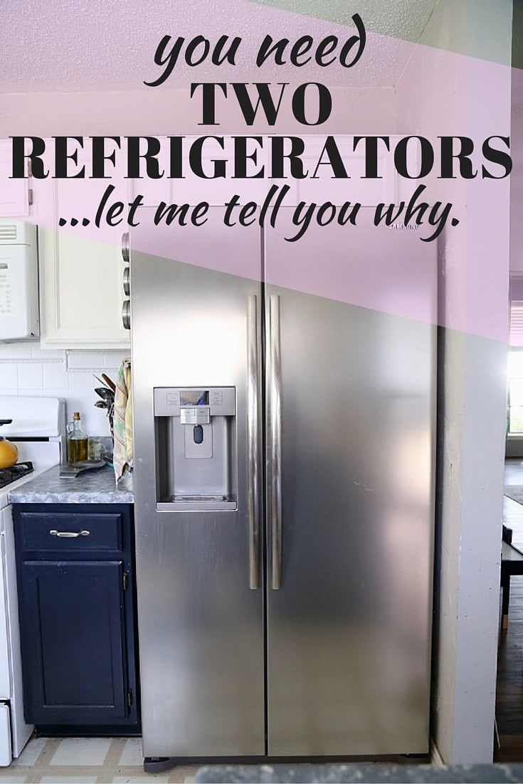 Did you know you NEED two refrigerators? Here's how it will change your life. // Love & Renovations