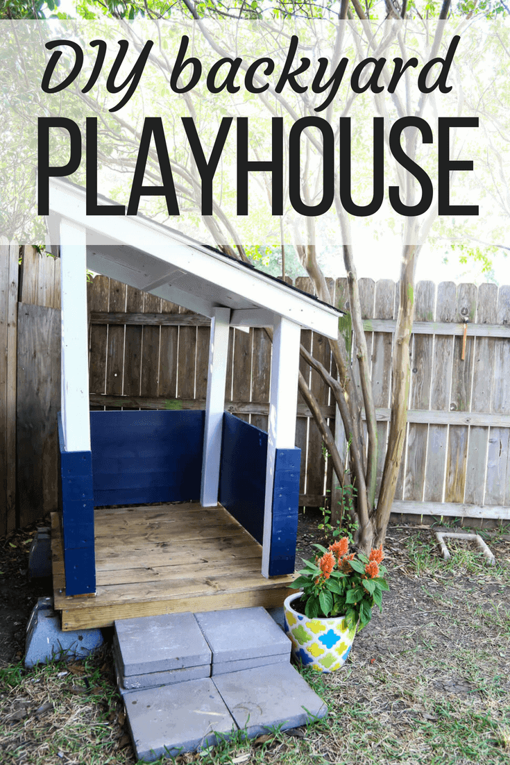 DIY playhouse for the backyard