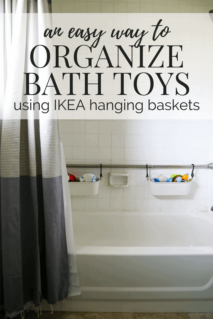 How to organize your bath toys in an attractive and affordable way using the FINTORP hanging baskets from IKEA. No more dripping toys in the middle of your bathtub!
