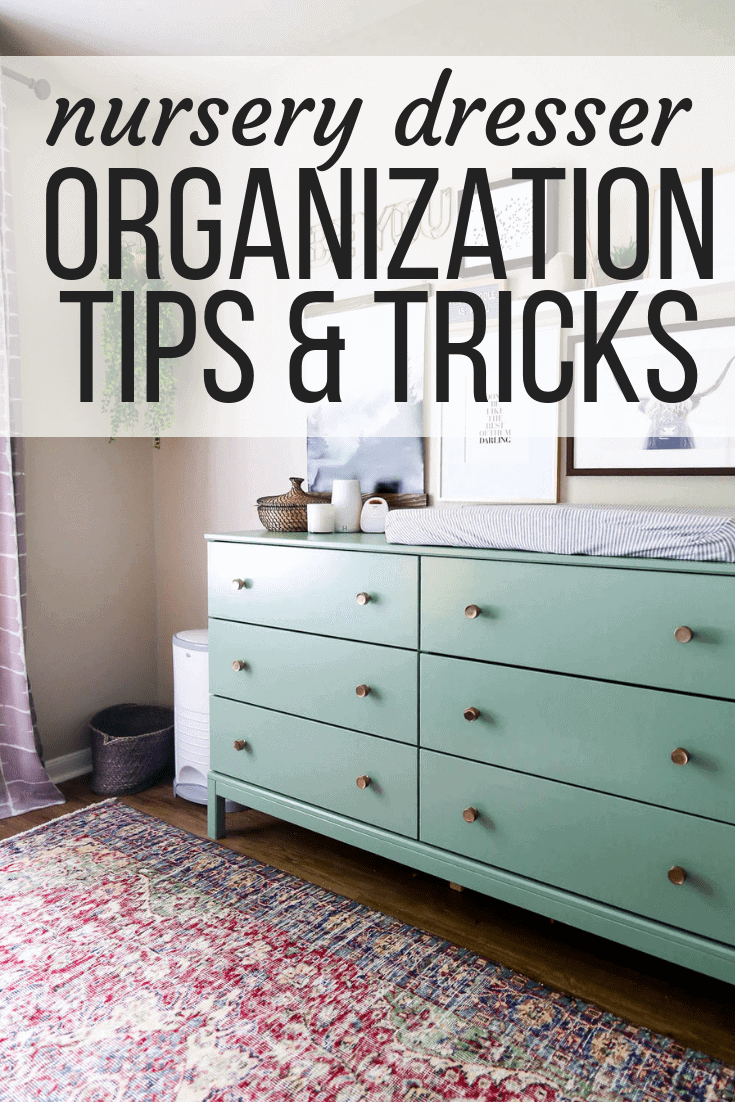 nursery dresser organization tips