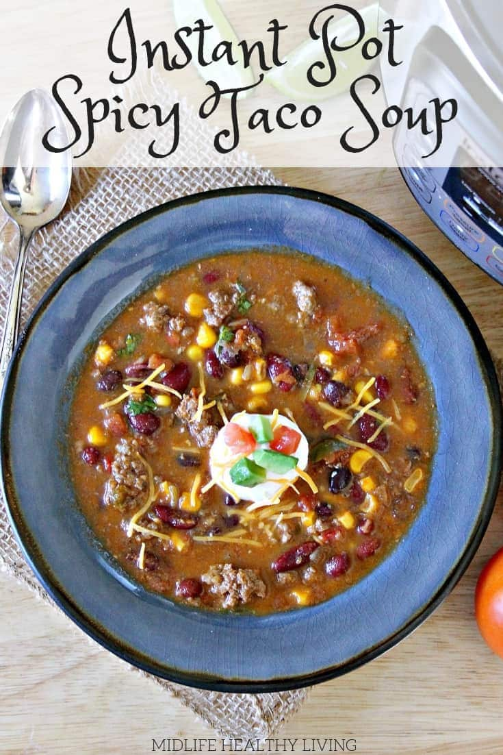 Healthy taco soup is a quick and easy weeknight dinner. This Instant Pot spicy taco soup could not be more delicious. The whole family will love it...they'll have no clue that it's totally Weight Watchers friendly!