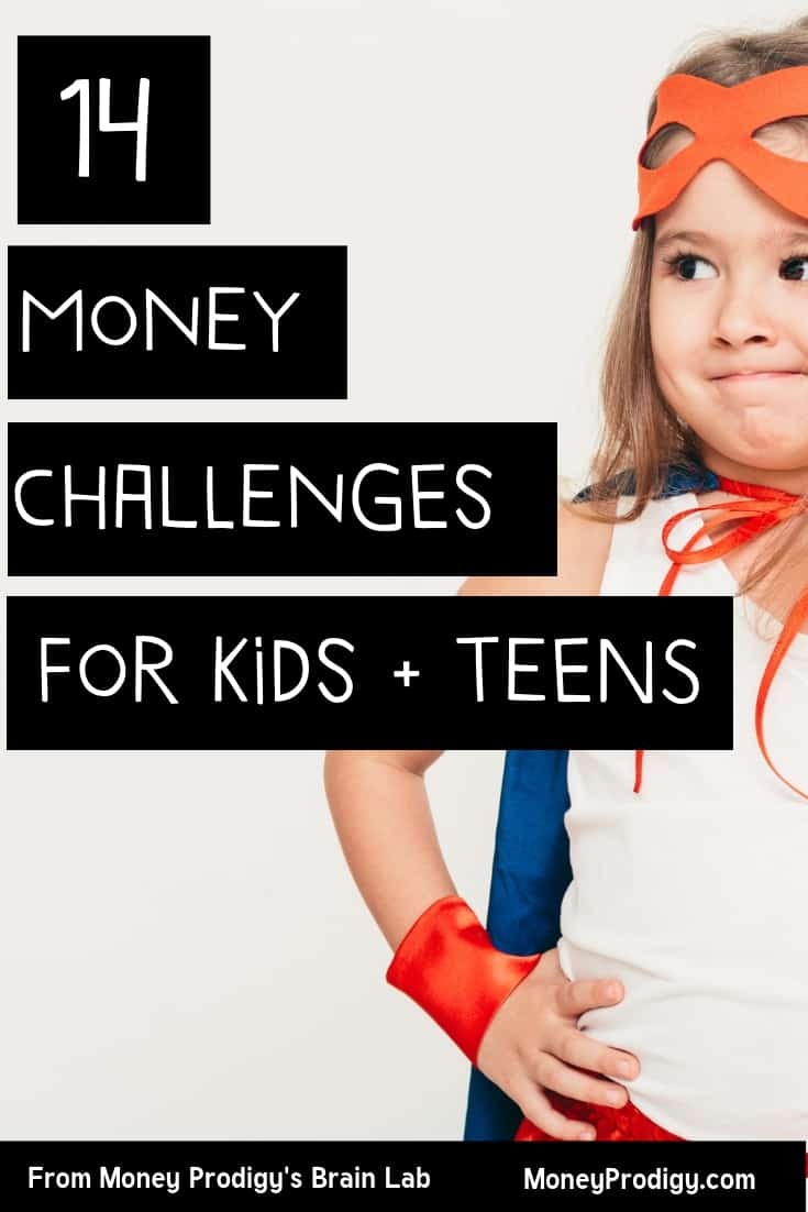 "tween girl in super woman cape on white background with text overlay ""14 money challenges for kids and teens"""