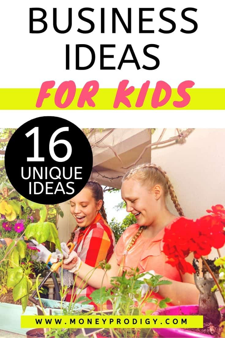 """two kids working on plant business together, text overlay """"business ideas for kids: 16 unique ideas"""""""