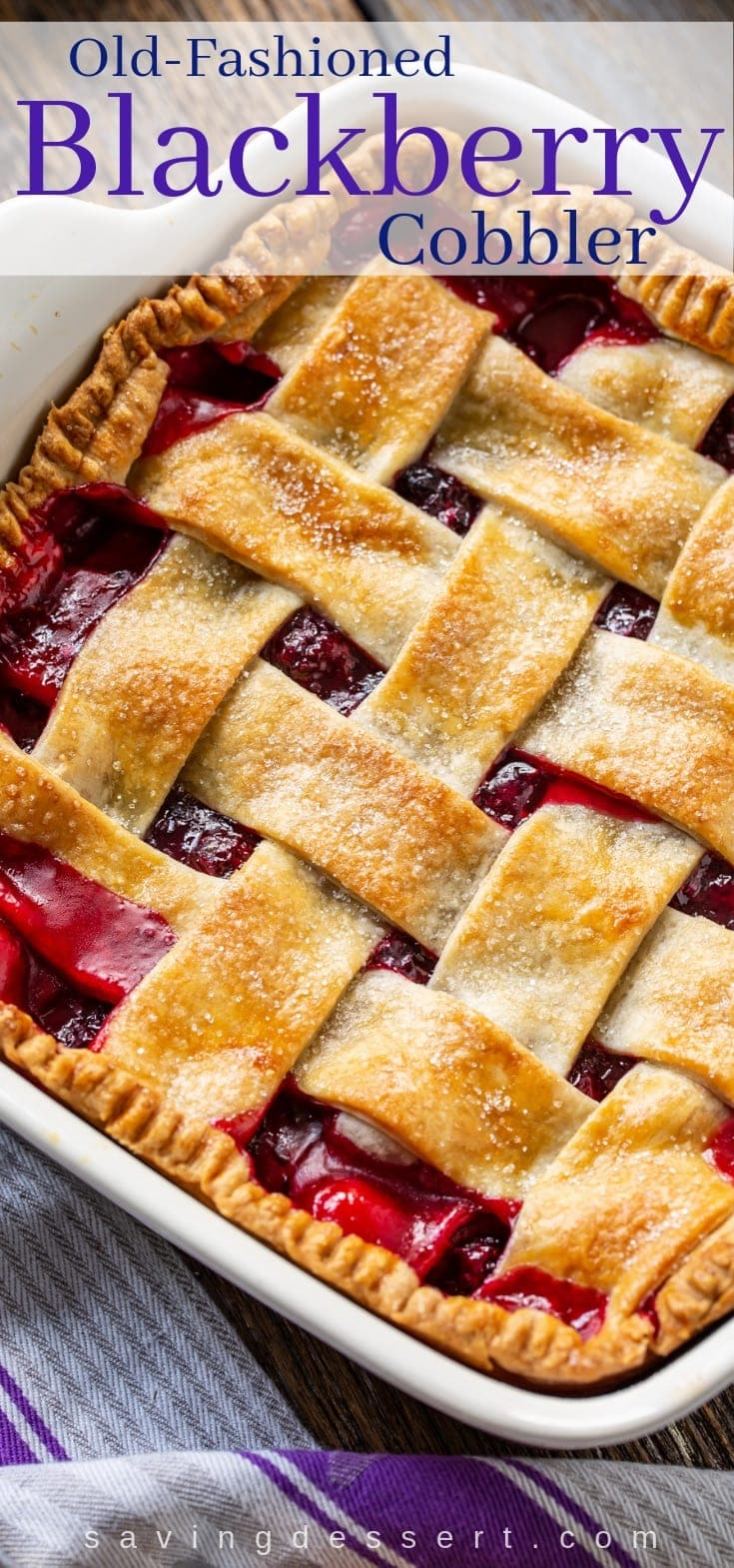 Blackberry cobbler with a lattice pastry crust