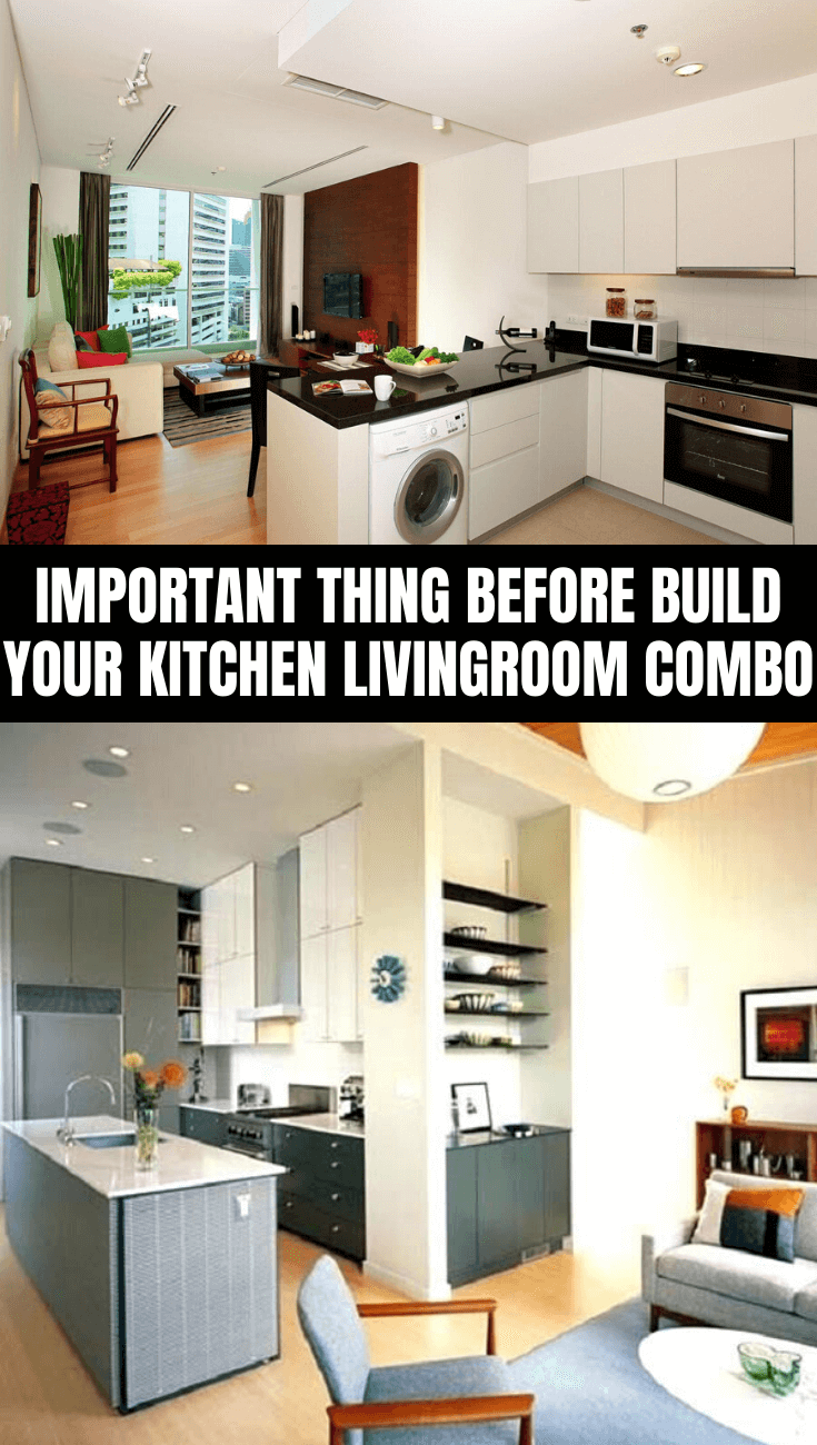 IMPORTANT THING BEFORE BUILD YOUR KITCHEN LIVING ROOM COMBO