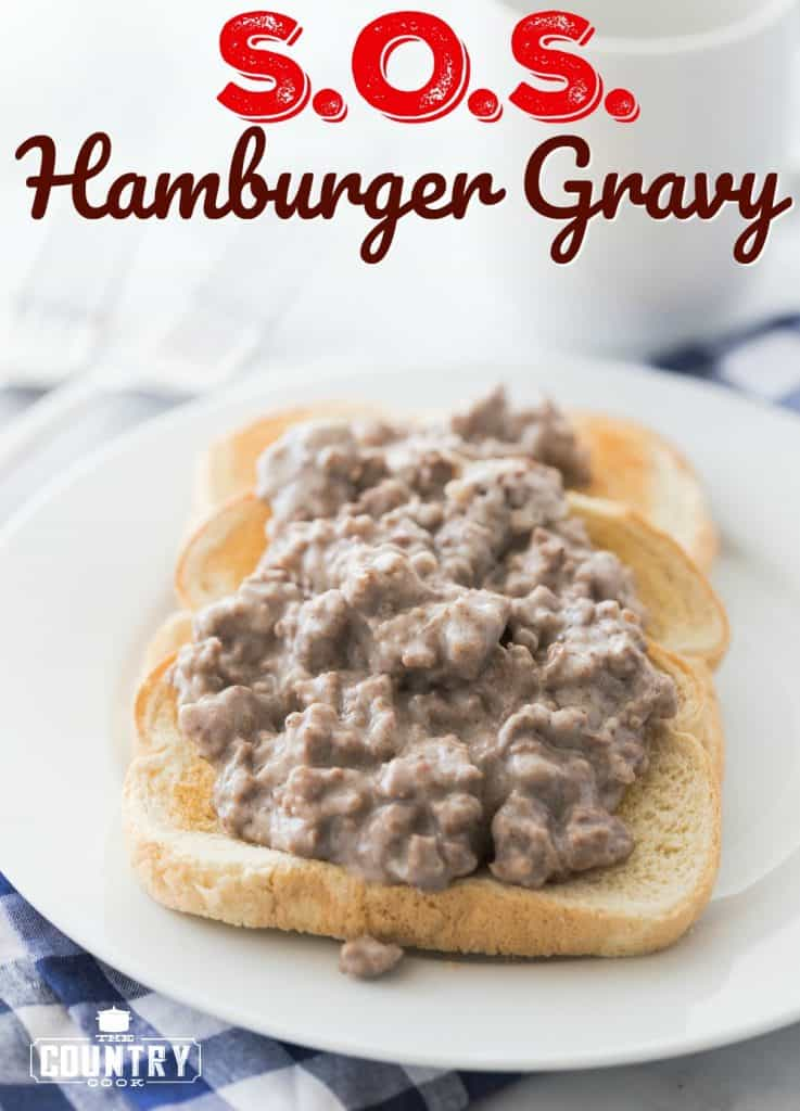 S.O.S. a.k.a Creamy Hamburger Gravy over toast recipe from The Country Cook