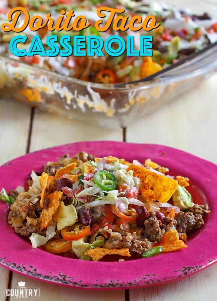 Dorito Taco Casserole recipe from The Country Cook
