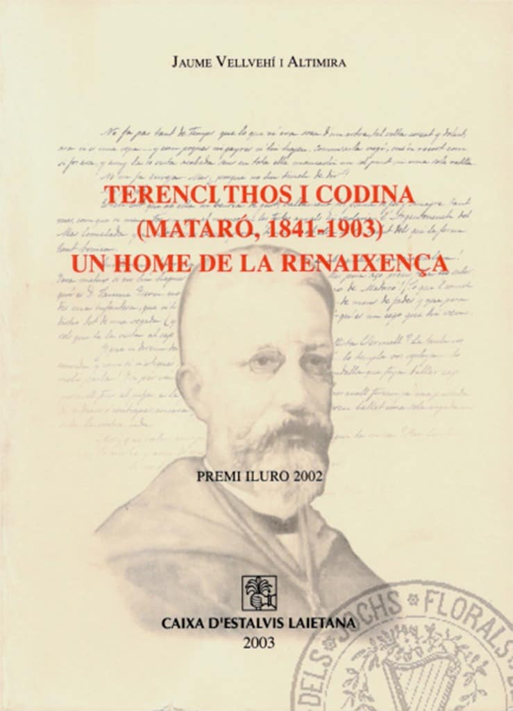 Terenci Thos i Codina (Mataró, 1841-1903). Un home de la Renaixença