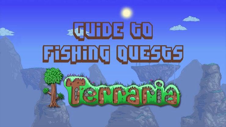 Terraria Fishing Quests