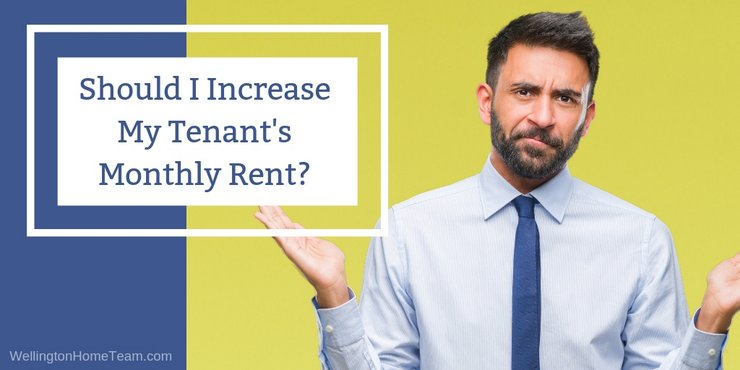 Should I Increase My Tenant's Monthly Rent