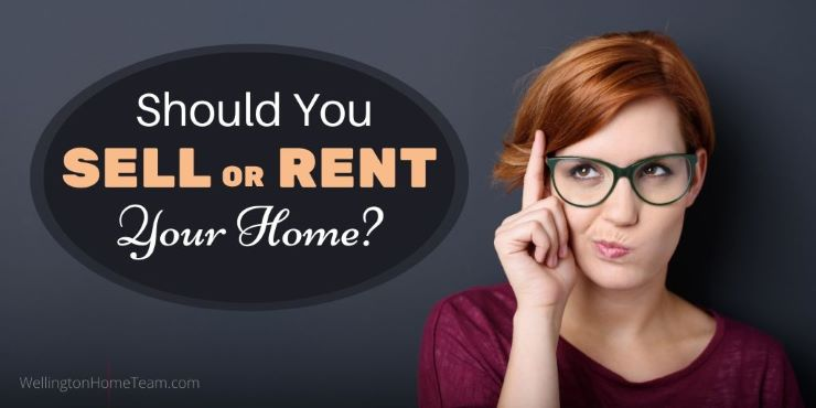 Should You Sell or Rent Your Home