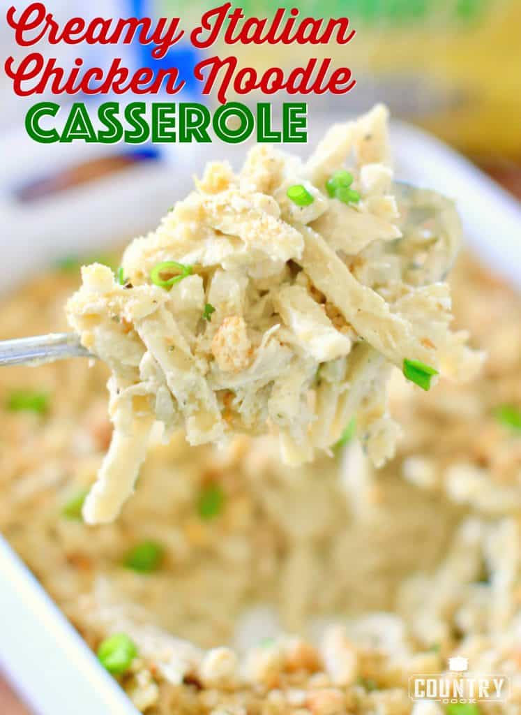 Creamy Italian Chicken Noodle Casserole recipe from The Country Cook