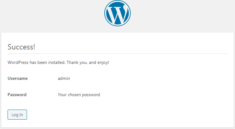 Success! WordPress has been installed. Thank you, and enjoy!