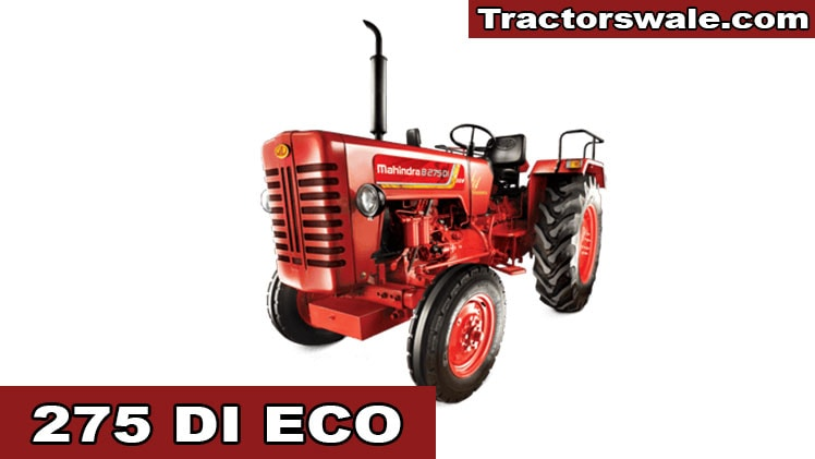 Mahindra 275 Di Eco Price Specification Key Features 35 HP Tractor 2019