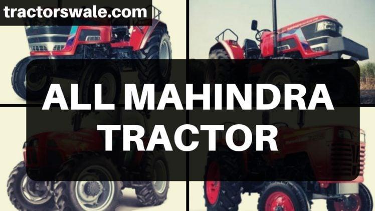 Mahindra Tractors – All New Mahindra Tractor Models 2019