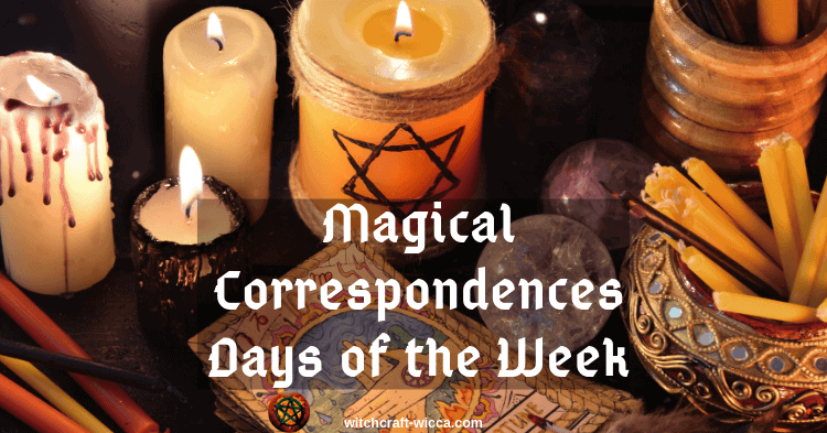Magical Correspondences Days of the Week