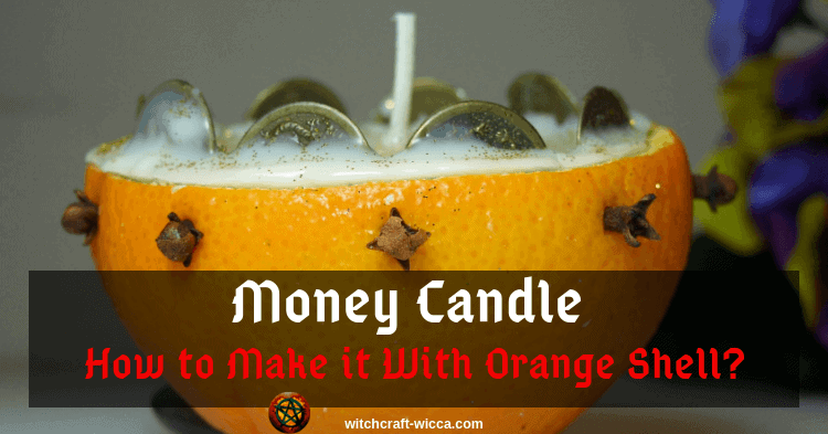 Money Candle - How to Make it With Orange Shell?
