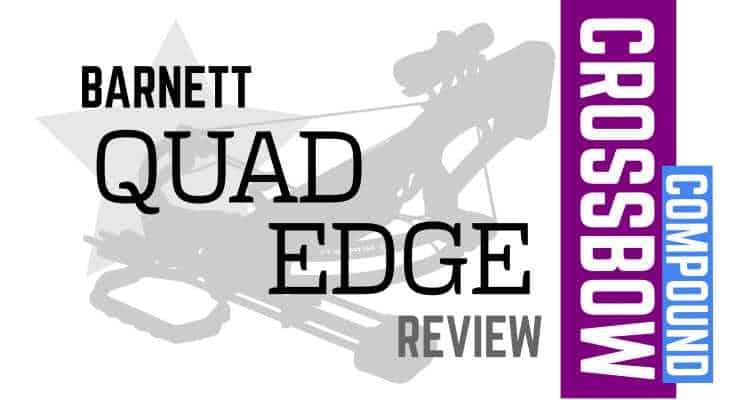 Barnett Quad Edge Crossbow Review