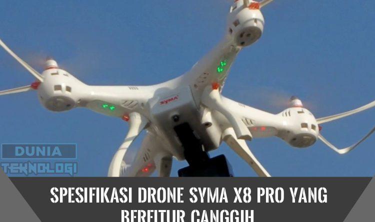 Spesifikasi Drone Syma X8 Pro