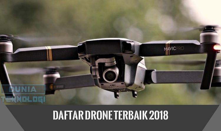 Daftar Drone Terbaik 2018