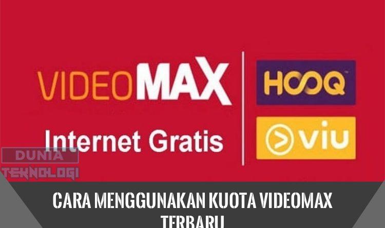 Cara Menggunakan Kuota Videomax