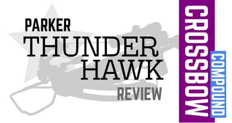 Parker Thunderhawk Crossbow Review