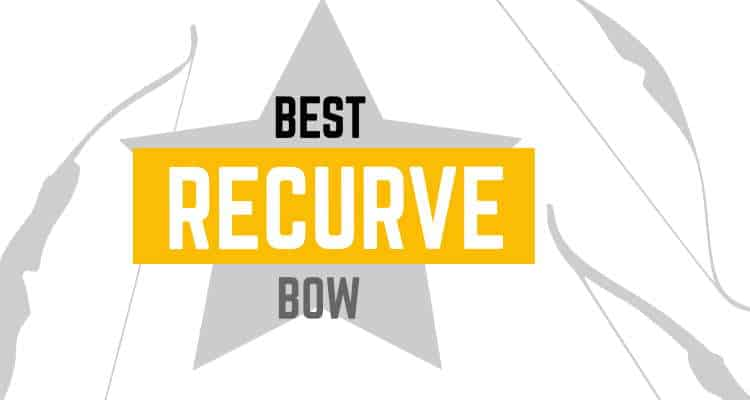 What's the best recurve bow?