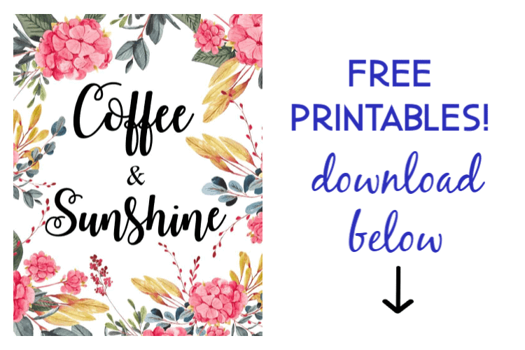 coffee and sunshine free printable