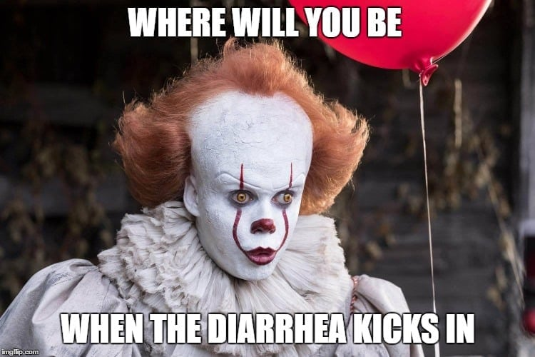 where will you be when the diarrhea kicks in - IT sugar free candy diarrhea meme