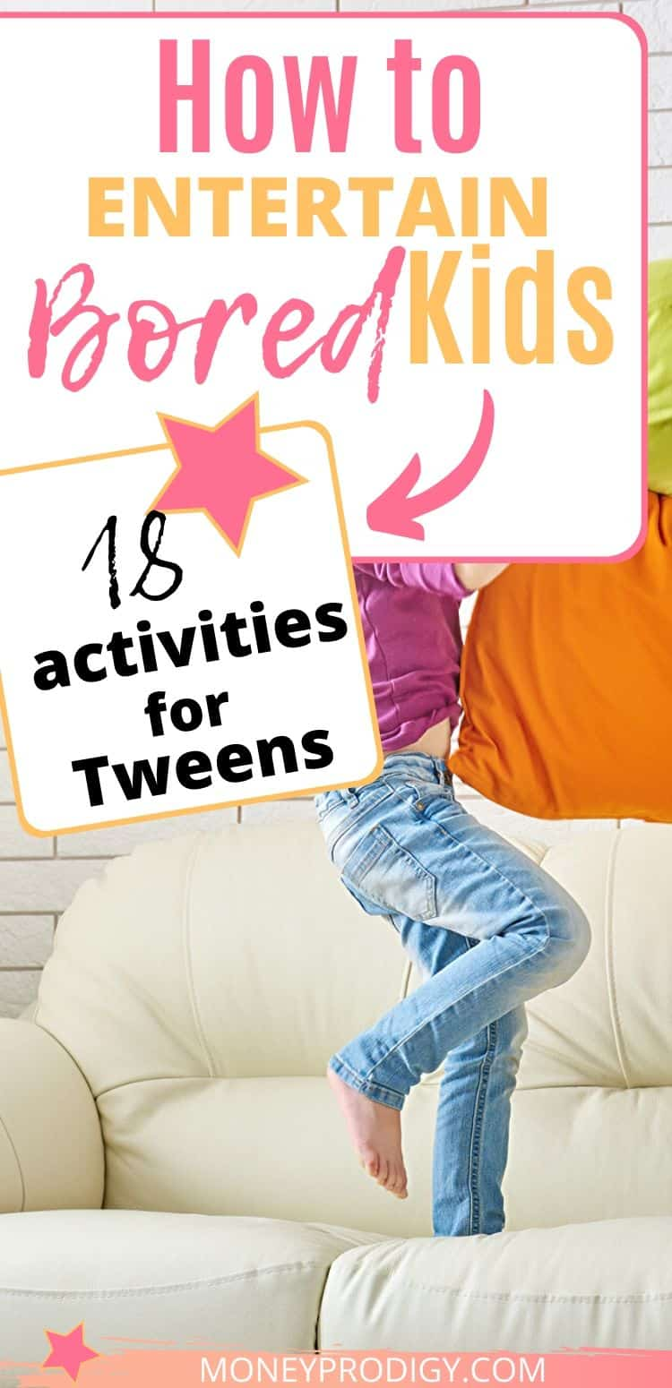 """tween jumping up and down on couch, text overlay """"how to entertain bored kids 18 activities for tweens"""""""