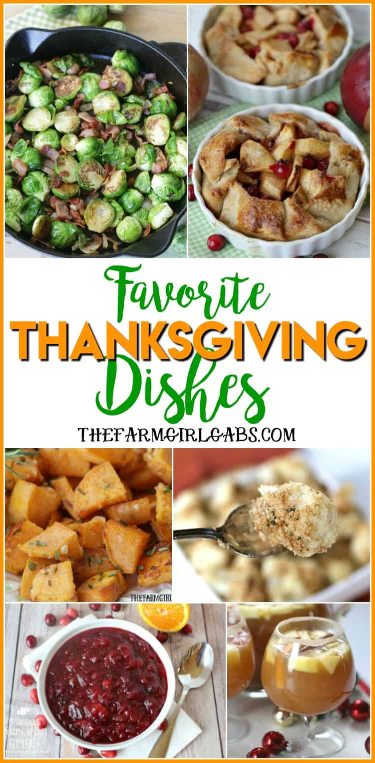 Favorite Thanksgiving Dishes from The Farm Girl Gabs. #ThanksgivingRecipes #Desserts #SideDishes