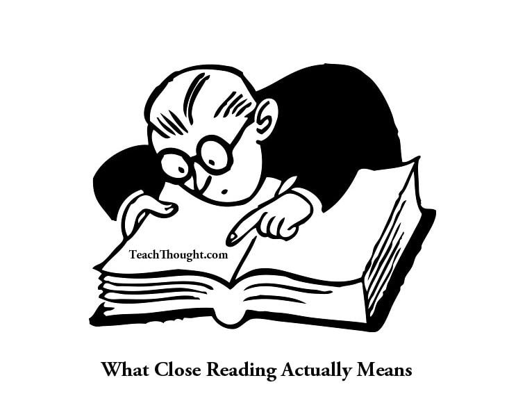What Close Reading Actually Means